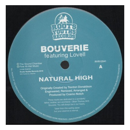 """Bouverie ft. Lovell - Natural High (12"""" Roots Youths)"""