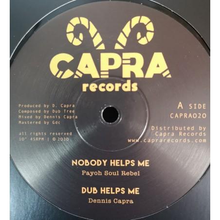 "Payoh SoulRebel, Dennis Capra, Louie Melody, Dub Tree – Nobody Helps Me / Mafia dubplate cut (10"" Capra Records)"