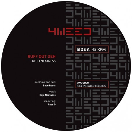 """Babe Roots / Kojo Neatness – Ruff Out Deh (7"""" 4Weed)"""