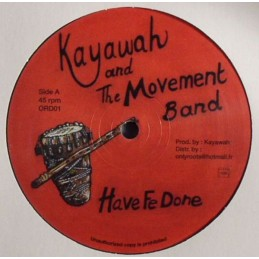 Kayawah And The Movement...