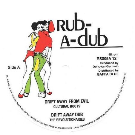 "Cultural Roots – Drift Away From Evil (12"" Rub A Dub)"