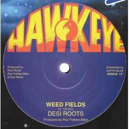 Desi Roots – Weedfields...