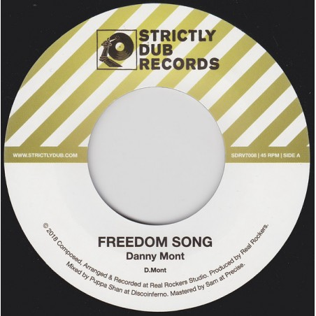 "Danny Mont / Real Rockers ‎– Freedom Song (7"" Strictly Dub)"