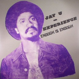 Jay-U Experience ‎– Enough...