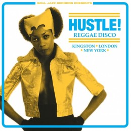 Hustle! Reggae Disco -...