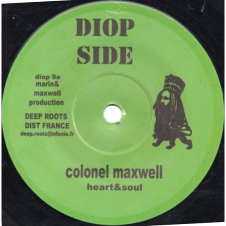 "Colonel Maxwell / Bush Chemists ‎– Heart & Soul / Dub Cut (7"" Diop Side)"