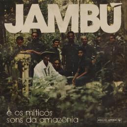 Jambú E Os Míticos Sons Da...