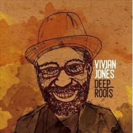 Vivian Jones – Deep Roots...