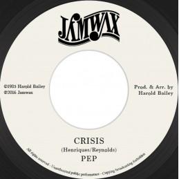 """Pep – Crisis (7"""" Jamwax)"""