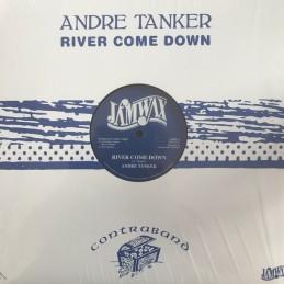 Andre Tanker – River Come...
