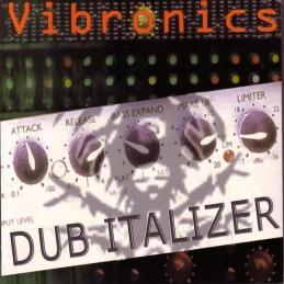 Vibronics – Dub Italizer...