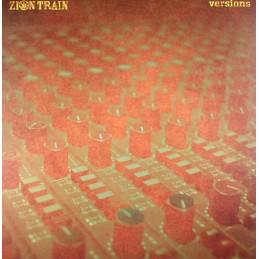 Zion Train – Versions (X2...