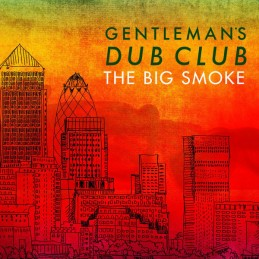 Gentleman's Dub Club ‎– The...