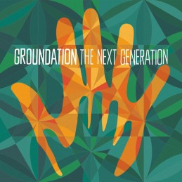 Groundation - The Next...