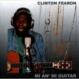 Clinton Fearon - Mi An Mi...