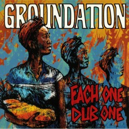 Groundation - Each One...