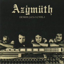 Azymuth - Demos 1973-75...