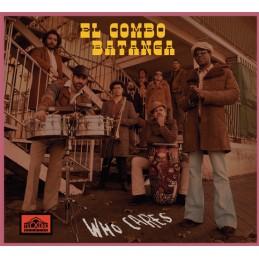 El Combo Batanga – Who...