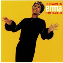 Erma Franklin - Her Name Is...
