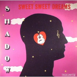Shadow - Sweet Sweet Dreams...