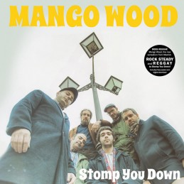 Mango Wood ‎– Stomp You...