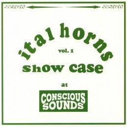 Ital Horns - Showcase At...