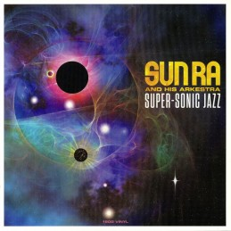 Sun Ra and his Arkestra -...