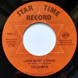 Talisman – Look Waat A Gwan...