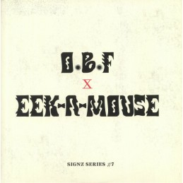 O.B.F. & Eek-A-Mouse Signz...