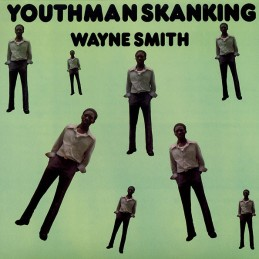 Wayne Smith ‎– Youthman...