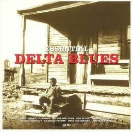 Essential Delta Blues (LP...