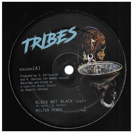 "Milton Henry / Shanti Yalah / Reuben Telford – Block Not Black / Healin / Zarcea (12"" Tribes)"