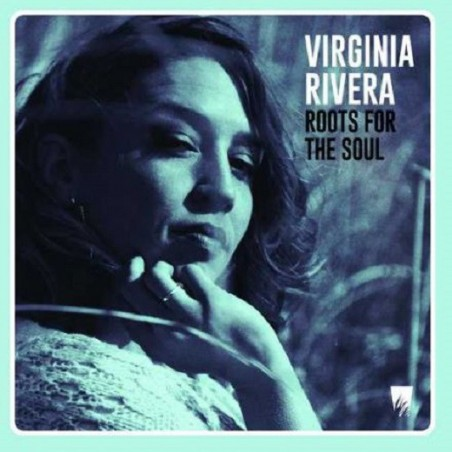 Virginia Rivera – Roots For The Soul (LP A-Lone)