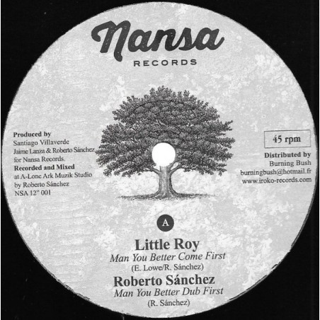 "Little Roy / Roberto Sánchez / Virginia Rivera / Lone Ark Riddim Force ‎– Man You Better Come First (12"" Nansa)"