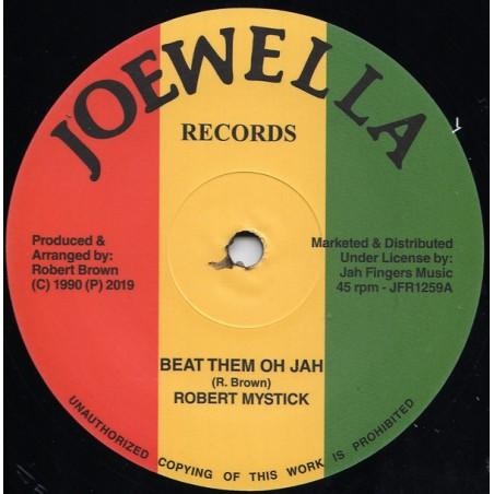 "Robert Mystick – Beat Them Oh Jah (12"" Joewella)"