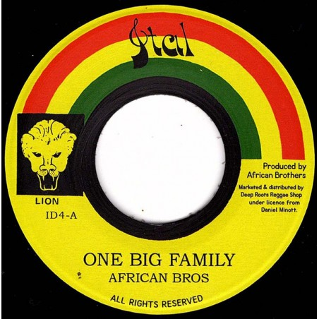 """African Bros aka African Brothers – One Big Family (7"""" Ital)"""