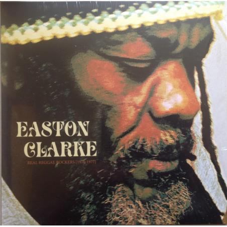 Easton Clarke – Real Reggae Rockers 1976-1977 (Easton Clarke Music Works)