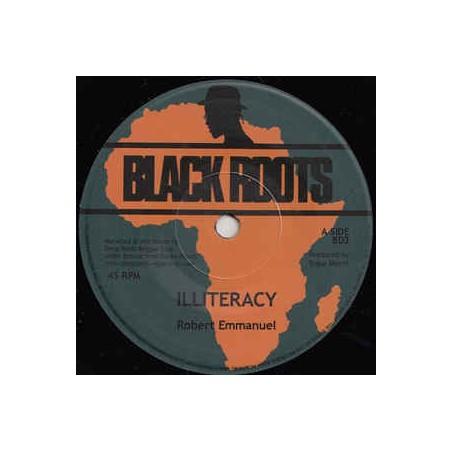 """Robert Emmanuel – Illiteracy (7"""" Black Roots)"""