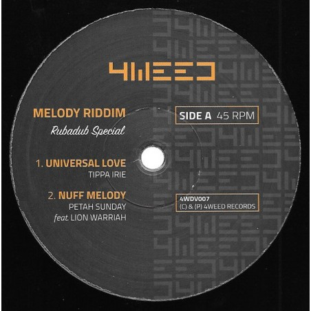 "Melody Riddim-Rubadub Special, Feat. Tippa Irie, Petah Sunday, Lion Warriah And Sista Awa (12"" 4Weed)"