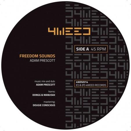 """Adam Prescott – Freedom Sounds (7"""" 4Weed)"""