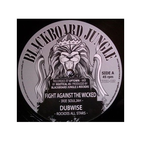 "Irie Souljah /, Rockdis All Stars / Reality Souljahs / Don Fe ‎– Fight Against The Wicked (12"" Blackboard Jungle)"