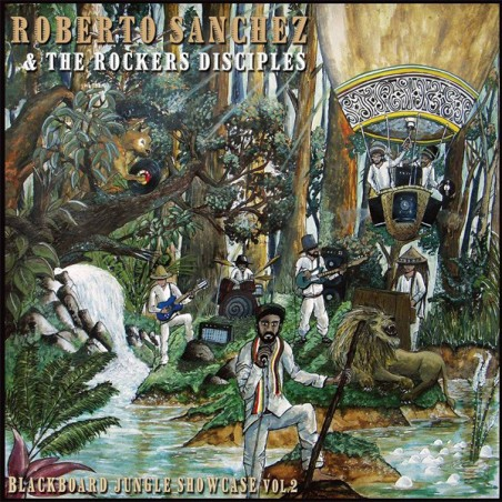Roberto Sanchez & The Rockers Disciples ‎– Blackboard Jungle Showcase Vol.2 (LP)