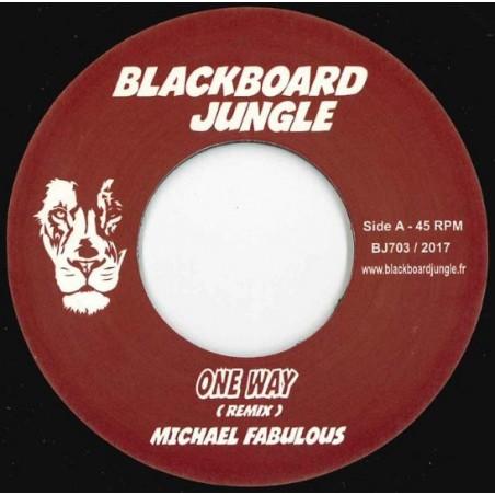"""Michael Fabulous – One Way Remix (7"""" Blackboard Jungle)"""