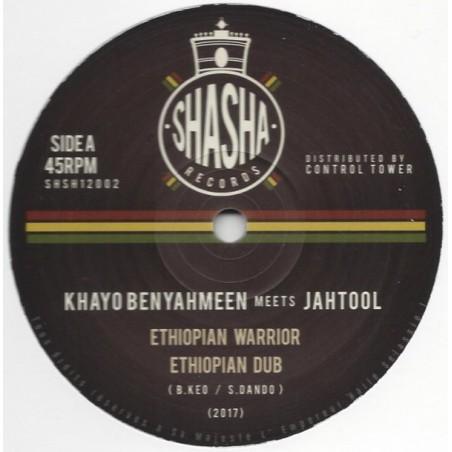 """Khayo Ben Yahmeen Meets Jah Tool – Ethiopian Warrior / Fayah Dance (12"""" Shasha)"""