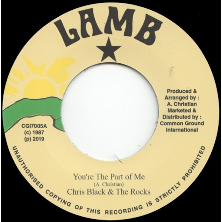 "Chris Black & The Rocks ‎– You're The Part Of Me (7"" Lamb)"