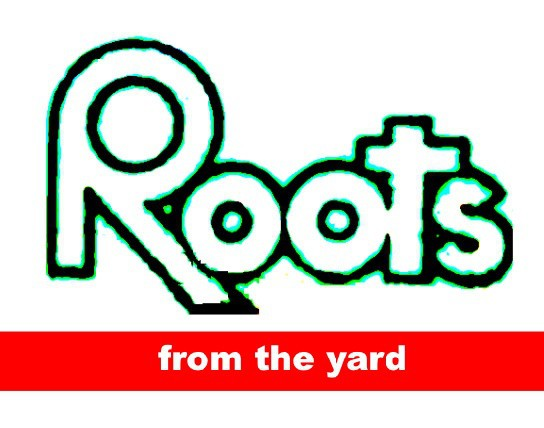 Roots From The Yard