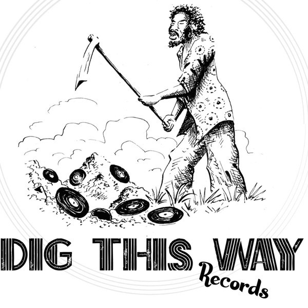Dig This Way